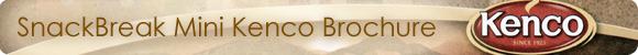 Click here to download the SnackBreak Mini Kenco Brochure